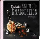 Lisbeths Krimiknabbereien von Karin Buhl (2015, Gebundene Ausgabe)
