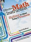 Effective Math Instruction: Shifting to Meet Today's Standards by Jared Dupree (Paperback / softback, 2016)