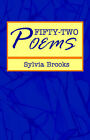 Fifty-Two Poems by Sylvia Price-Brooks, Sylvia Brooks (Paperback / softback, 2005)
