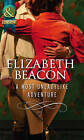 A Most Unladylike Adventure by Elizabeth Beacon (Paperback, 2012)