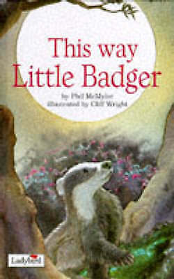 This Way Little Badger (Picture Stories), McMylor, Phil, Excellent Book