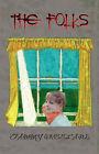 The Folks by Tammy Vreeland (Hardback, 2007)