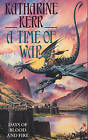 A Time of War by Katharine Kerr (Paperback, 1994)