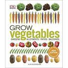 Grow Vegetables by Alan Buckingham (Hardback, 2016)