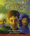 Charlie Bone and the Red Knight by Jenny Nimmo (CD-Audio, 2010)