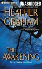 The Awakening by Heather Graham (CD-Audio, 2014)