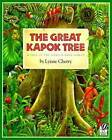The Great Kapok Tree: A Tale of the Amazon Rain Forest by Lynne Cherry (Paperback, 2000)