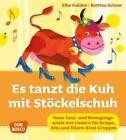 Es tanzt die Kuh mit Stöckelschuh von Bettina Scheer und Elke Gulden (2014, Taschenbuch)