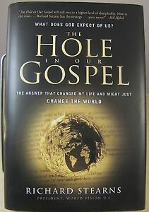 The-Hole-in-our-Gospel-by-Richard-Stearns-Theology-Book-Change-the-World-2009