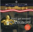 Dont get stressed-get Straussed Vol.1 von Schloss Schönbrunn Orchester (2013)
