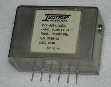 10MHz ISOTEMP OCXO 134-23 CRYSTAL OSCILLATOR +12V