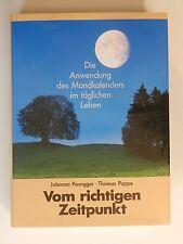 Johanna Paungger Thomas Poppe Vom richtigen Zeitpunkt