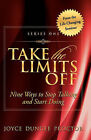 Take the Limits Off, Series 1: 9 Ways to Stop Talking and Start Doing by Joyce Dungee Proctor (Paperback / softback, 2009)