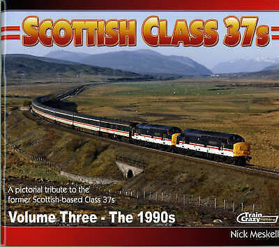 1 of 1 - Scottish Class 37s: 1990s v. 3: A Pictorial Tribute to the Former Scottish-based