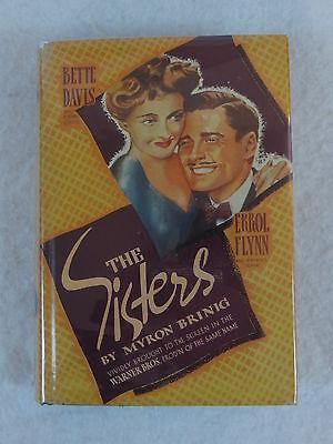 Myron Brinig THE SISTERS Movie Tie-In Bette Davis Errol Flynn Grosset & Dunlap