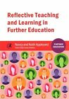 Reflective Teaching and Learning in Further Education by Nancy Appleyard, Keith Appleyard (Paperback, 2015)