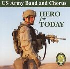 Hero for Today 754422557726 by U.s. Army Band and C CD