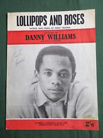 DANNY WILLIAMS - SHEET MUSIC - LOLLIPOPS AND ROSES