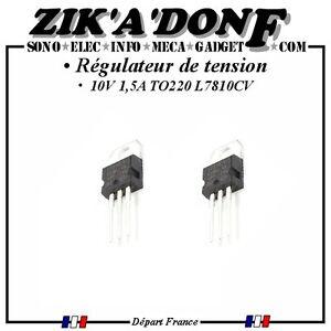Regulateur-L7810CV-10V-1-5A-TO220-LM7810-L7810-X2