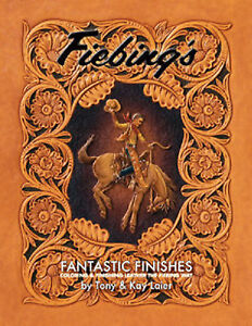 Fantastic Finishes Leather Dyeing and Coloring Book By Tony Laier ...