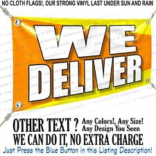 We Deliver Custom Vinyl Banner Personalized Outdoors Sign