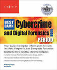 The Best Damn Cybercrime and Digital Forensics Book Period by Anthony Reyes, Jack Wiles (Paperback, 2007)