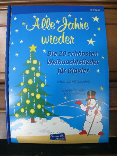 """/""""Alle Jahre wieder/"""" Notenheft 20 Weihnachtslied.-Klavier-Leicht bis Mittelschwer"""