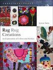 Rag Rug Creations: An Exploration of Colour and Surface by Lynne Stein (Paperback, 2014)