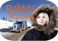 Lisa Ice Road Truckers Door Sign Plaque Bedroom Door Sign 150mm x 100mm