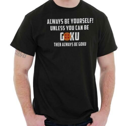 Be Yourself Funny Goku Cartoon Anime TV Gift Short Sleeve T-Shirt Tees Tshirts