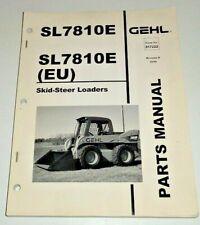 Gehl Sl7810e Skid Steer Loader Parts Manual Catalog Book Original 1006