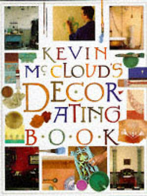 Kevin McCloud's Decorating Book by McCloud, Kevin, Good Book (Hardcover) Fast &