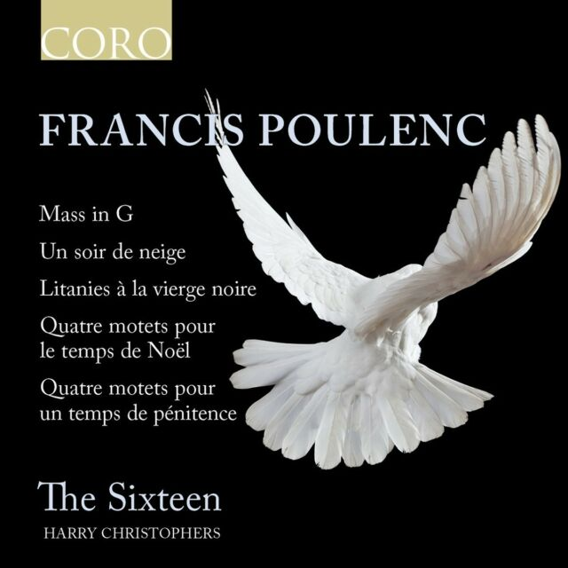 The Sixteen - Harry Christophers (Dir) - Francis Poulenc: Mass in G; Un Soir ...