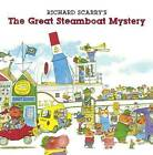 Richard Scarry's the Great Steamboat Mystery by Richard Scarry (Hardback, 2014)