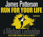 Run for Your Life: (Michael Bennett 2) by James Patterson (CD-Audio, 2009)