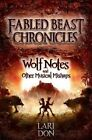 Wolf Notes and Other Musical Mishaps by Lari Don (Paperback, 2014)