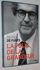 Patrick De Funès - La folie de la grandeur - People & humour-  2012 - NEUF