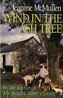 Wind in the Ash Tree by Jeanine McMullen (Paperback, 1990)