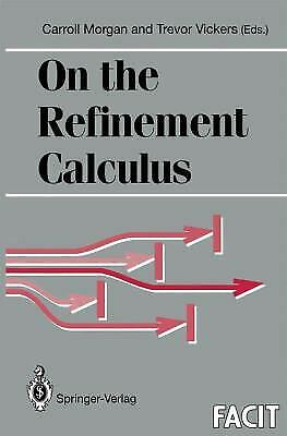 On the Refinement Calculus by Morgan, Carroll