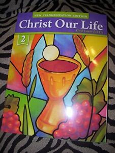 Christ Our Life God Cares for Us Grade 2 Student Edit... by Sisters of Notre Dam