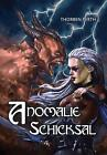Anomalie - Schicksal von Thorben Perth (2013, Taschenbuch)