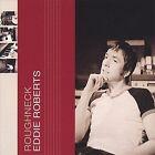Roughneck by Eddie Roberts (Guitar)/Roberts Brothers (CD, Jan-2005, CD Baby (distributor))