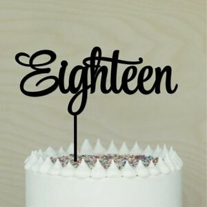 Image Is Loading 18th Cake Topper Happy 18 Eighteen Birthday