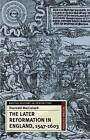 The Later Reformation in England, 1547-1603 by Diarmaid MacCulloch (Paperback, 2000)