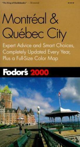Fodor's Montreal and Quebec City 2000 Travel Guide (Paperback) with Map