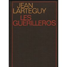 Les GUERILLEROS de Jean LARTEGUY Che Guevara CŽsar Monts ...Ed Originale N¡233