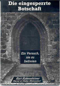 Kuekenshoener-Kurt-Die-eingesperrte-Botschaft-JESUS-Heute-signiert-Widmung