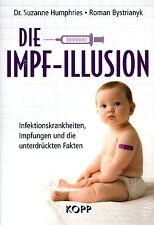 DIE IMPF-ILLUSION - Dr. Suzanne Humphries KOPP VERLAG - BUCH - NEU