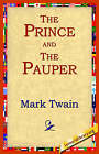 The Prince and the Pauper by Mark Twain (Paperback / softback, 2004)
