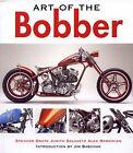 Art of the Bobber by Spencer Drate (Hardback, 2006)